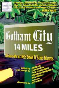 covers everything about the 1960s Batman show, including camp, gadgets, women, music, youth culture, legacy, and more!